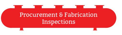 Procurement & Fabrication Inspections